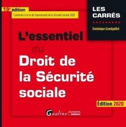 Dernières parutions dans Les Carrés, L'essentiel du droit de la securité sociale. Edition 2020