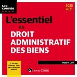 Dernières parutions sur Droit administratif général, L'essentiel du droit administratif des biens. 7e édition