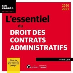 Dernières parutions sur Droit administratif général, L essentiel du droit des contrats administratifs 2020/2021