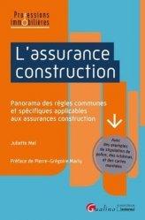 Dernières parutions sur Assurances, L'assurance construction