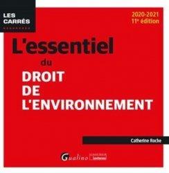 Dernières parutions dans Les Carrés, L'essentiel du droit de l'environnement