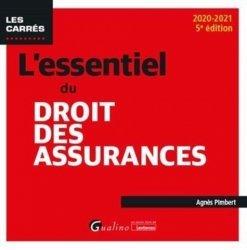 Dernières parutions sur Assurances, L'essentiel du droit des assurances