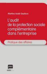Dernières parutions dans Pratique des affaires, L'audit de la protection sociale complémentaire dans l'entreprise