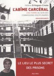 Dernières parutions dans Essais-Documents, L'abîme carcéral. Une femme au sein des commissions disciplinaires