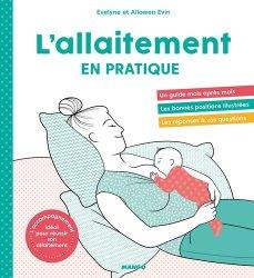 Dernières parutions sur Alimentation de l'enfant, L'allaitement en pratique !