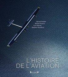 Dernières parutions sur Histoire de l'aviation, L'histoire de l'aviation