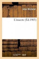 Dernières parutions sur Entomologie, L'insecte
