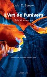 Dernières parutions dans Essais sciences, L'Art de l'univers