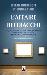 Dernières parutions dans Babel, L'affaire Beltracchi. Enquête sur l'un des plus grands scandales de faux tableaux du siècle et sur ceux qui en ont profité