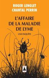 Dernières parutions dans Babel, L'affaire de la maladie de Lyme
