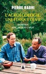 Souvent acheté avec On a 20 ans pour changer le monde, le L'agroécologie : une éthique de vie : entretien avec Jacques Caplat