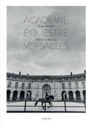 Dernières parutions sur Maitres de l'équitation - Arts équestres, L'Académie équestre de Versailles