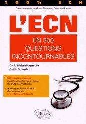 Souvent acheté avec Tout l'ECN, le L'ECN en 500 questions incontournables