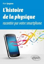 Souvent acheté avec Bactéries Lactiques, le L'histoire de la physique racontée par votre smartphone