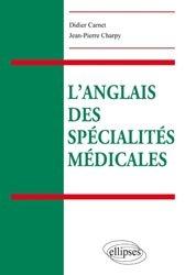 Souvent acheté avec Anglais médical, le L'anglais des spécialités médicales