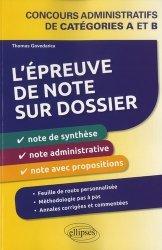 Dernières parutions sur Note de synthèse, L'épreuve de note sur dossier. Concours administratifs de catégories A et B