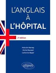 Dernières parutions sur UE 6.2 Anglais, L'anglais à l'hôpital