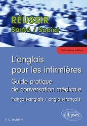 Dernières parutions dans Réussir Santé - Social, L'Anglais pour les Infirmières