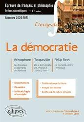 Dernières parutions sur Prépas - Écoles d'ingénieurs, L'intégrale sur la démocratie