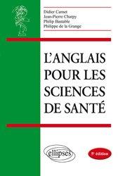 Nouvelle édition L'anglais pour les Sciences de Santé