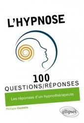 Dernières parutions sur Méthodes thérapeutiques, L'hypnose livre médecine 2020, livres médicaux 2021, livres médicaux 2020, livre de médecine 2021