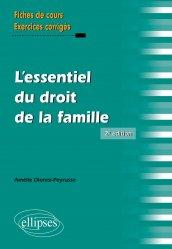 Dernières parutions sur Famille, L'essentiel du droit de la famille - 2e édition