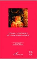 Dernières parutions dans Champs visuels, L'image, le sensible et le photographique