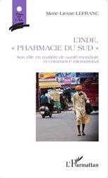 Dernières parutions sur Pharmacie industrielle, L'Inde, 'pharmacie du Sud'