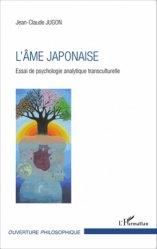 Dernières parutions dans Ouverture philosophique, L'âme japonaise https://fr.calameo.com/read/005370624e5ffd8627086