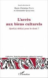 Dernières parutions dans Droit du patrimoine culturel et naturel, L'accès aux biens culturels