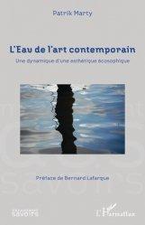 Dernières parutions dans Mouvement des Savoirs, L'Eau de l'art contemporain. Une dynamique d'une esthétique écosophique