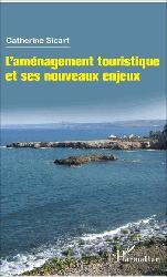 Dernières parutions sur VRD - voirie, L'aménagement touristique et ses nouveaux enjeux