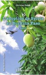 Dernières parutions dans Rue des écoles, L'adoption de Sylvie au Burkina Faso