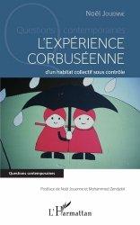 Dernières parutions dans Questions contemporaines, L'expérience corbuséenne d'un habitat collectif sous contrôle
