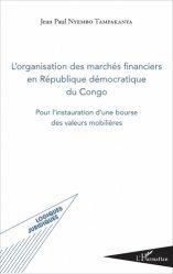 Dernières parutions sur Droit fiscal international, L'organisation des marchés financiers en République démocratique du Congo. Pour l'instauration d'une bourse des valeurs mobilières https://fr.calameo.com/read/005370624e5ffd8627086