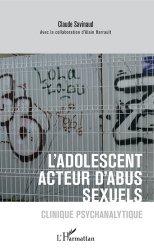 Dernières parutions sur Criminologie, L'adolescent acteur d'abus sexuels