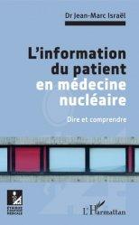 Dernières parutions dans Éthique et pratique médicales, L'information du patient en médecine nucléaire