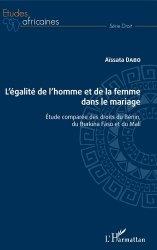 Dernières parutions dans Etudes africaines. Droit, L'égalité de l'homme et de la femme dans le mariage