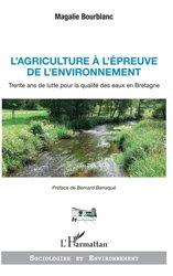 Dernières parutions sur Agriculture, L'agriculture à l'épreuve de l'environnement