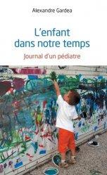 Dernières parutions sur Pédiatrie, L'enfant dans notre temps https://fr.calameo.com/read/005370624e5ffd8627086