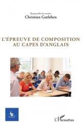 Dernières parutions sur CAPES, L'épreuve de composition au Capes d'anglais