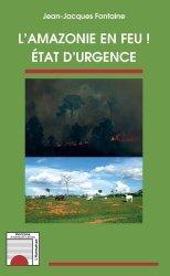 Dernières parutions sur Biodiversité - Ecosystèmes, L'Amazonie en feu !