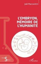 Dernières parutions dans Acteurs de la science, L'embryon, mémoire de l'humanité