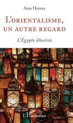 Dernières parutions sur Thèmes picturaux et natures mortes, L'orientalisme, un autre regard