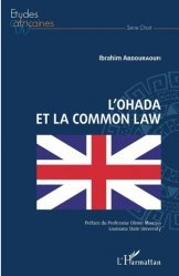Dernières parutions dans Etudes africaines. Droit, L'OHADA et la Common Law