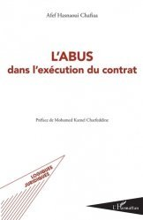 Dernières parutions dans Logiques juridiques, L'abus dans l'exécution du contrat