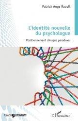 Dernières parutions dans Psycho-Logiques, L'identité nouvelle du psychologue