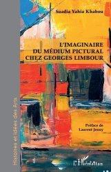 Dernières parutions sur Essais biographiques, L'imaginaire du médium pictural chez Georges Limbour