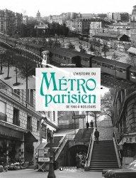 Dernières parutions sur Transports, L' histoire du métro parisien