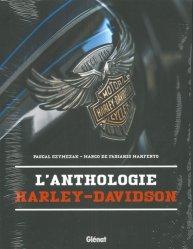Dernières parutions dans Transports, L'Anthologie Harley-Davidson